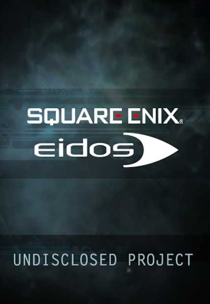 Eidos / Square Enix secret projet
